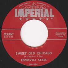"Roosevelt Sykes ""Sweet Old Chicago / Hush Oh Hush"" 7"""