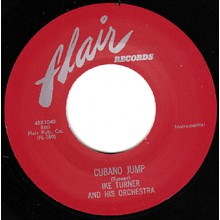 "IKE TURNER ""CUBANO JUMP / LOOSELY"" 7"""