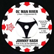"JOHNNY NASH ""Ol' Man River / I Lost My Baby"" 7"""