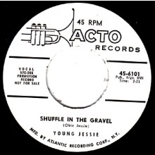 "YOUNG JESSIE ""SHUFFLE IN THE GRAVEL/Make Believe"" 7"""