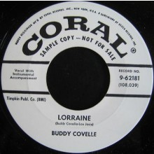 "BUDDY COVELLE ""Lorraine/ I'll Go on Loving You"" 7"""