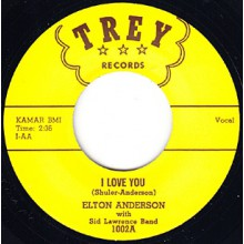 "ELTON ANDERSON ""I LOVE YOU"" / RAY GERDSEN ""FATTY HATTIE"" 7"""