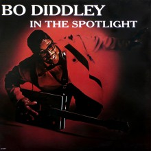 "BO DIDDLEY ""In The Spotlight"" LP"