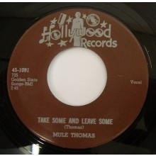 "MULE THOMAS ""BLOW MY BABY BACK HOME/Take Some & Leave Some"" 7"""