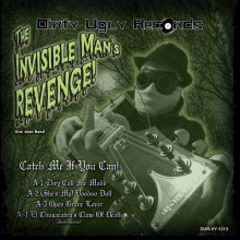 INVISIBLE MAN'S REVENGE/GHOSTS RUN WILD split 7""