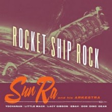 "SUN RA ""ROCKET SHIP ROCK"" CD"
