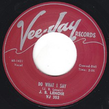 "JB LENOIR ""OH BABY/ DO WHAT I SAY"" 7"""