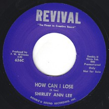 "SHIRLEY ANN LEE ""HOW CAN I LOSE / THERE'S A LIGHT"" 7"""
