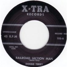 "DOSSIE TERRY ""YOU WILL BE MINE / RAILROAD SECTION MAN"" 7"""