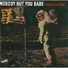 "CLARENCE REID ""NOBODY BUT YOU BABE"" LP"