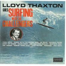 "CHALLENGERS ""LLOYD THAXTZON GOES CD"