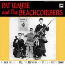"PAT WAYNE AND THE BEACHCOMBERS ""Go Back To Daddy + 3"" 7"""