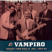 """EL PASO ROCK """"Volume 8: El Vampiro"""" LP"""