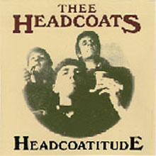 "HEADCOATS ""HEADCOATITUDE"" LP"