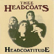 """HEADCOATS """"HEADCOATITUDE"""" LP"""