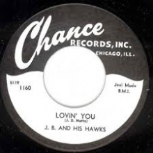 "J.B. (Hutto) & HIS HAWKS ""LOVIN'YOU/PET CREAM MAN"" 7"""