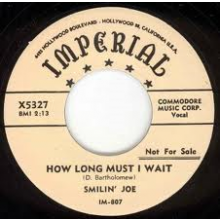 "SMILIN JOE ""SLEEPWALKING WOMAN/HOW LONG MUST I WAIT"" 7"""