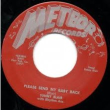 "SUNNY BLAIR ""PLEASE SEND MY BABY BACK/Gonna Let You Go"" 7"""