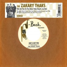 "ZAKARY THAKS ""She's Got You/ The Zakary Thaks sing for Jax Beer"" 7"""