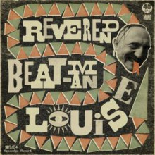 "REVEREND BEAT-MAN ""LOUISE"" 7"""
