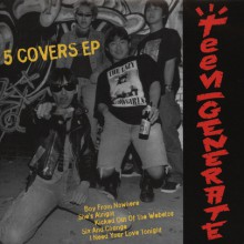 "TEENGENERATE ""Five Covers EP"" 7"""