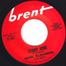 "HANK BLACKMAN & THE KILLERS ""ITCHY KOO""/ JOHNNY LANCE ""THE BIG TRAGEDY"" 7"""