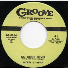 "MICKEY & SYLVIA ""NO GOOD LOVER/WALKIN IN THE RAIN"" 7"""