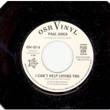 "PAUL ANKA ""I Can't Help Loving You / When We Get There"" 7"""