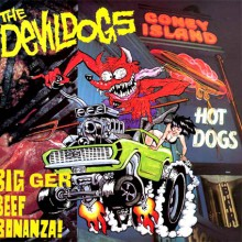 "DEVIL DOGS ""BIGGER BEEF BONANZA"" 180 gram LP"