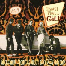 THAT'LL FLAT GIT IT VOLUME 9 (DECCA recordings) CD