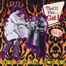 THAT'LL FLAT GIT IT VOLUME 10 (CHESS recordings) CD