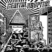 "GENITAL HOSPITAL ""STREET MUMMY"" LP"