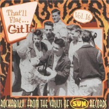 THAT'LL FLAT GIT IT VOLUME 16 (SUN recordings) CD