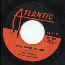 "JOE TURNER ""ROCK A WHILE / LIPSTICK, POWDER & PAINT"" 7"""
