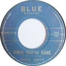 "DARYL BRITT & The BLUE JEANS ""Lover Lover / Since You've Gone"" 7"""