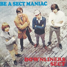 "Downliners Sect ""Be A Sect Maniac"" CD"