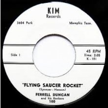 "Ferrell Duncan ‎""Flying Saucer Rocket/Little Susie"" 7"""