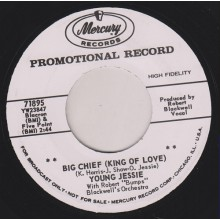 "YOUNG JESSIE ""BIG CHIEF (KING OF LOVE)"" / TEACHER GIMMIE BACK"" 7"""