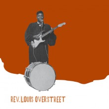"REVEREND LOUIS OVERSTREET ""Blessings / Black But Proud"" 7"""