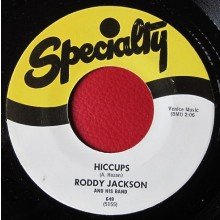 "RODDY JACKSON ""HICCUPS/ MOOSE ON THE LOOSE"" 7"""