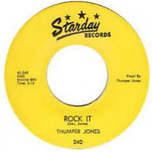 "THUMPER JONES ""ROCK IT/HOW COME IT"" 7"""