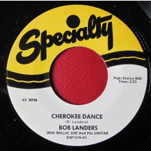 "Bob Lenarde with Willie Joe And His Unitar ‎""Cherokee Dance / Unitar Rock"" 7"""