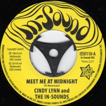 "CINDY LYNN & THE IN-SOUNDS ""Meet Me At Midnight""/ BONNIE & CLYDE ""I Get A Feeling"" 7"""