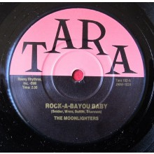 "MOONLIGHTERS ""ROCK-A-BAYOU BABY / BROKEN HEART"" 7"""