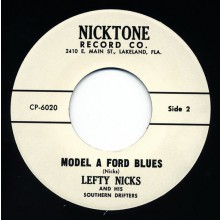 "Lefty Nicks & His Southern Drifters ""Model A Ford Blues/Always Alone"" 7"""