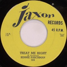 "Kennie Parchman ""Treat Me Right/Don't You Know"" 7"""