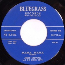 "JESSE STEVENS ""MAMA MAMA/No Blue Birds In The Sea"" 7"""