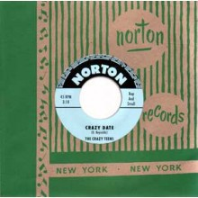 "Crazy Teens/Volk Bros. ""Crazy Date/The Walk"" 7"""