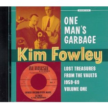 "KIM FOWLEY ""ONE MAN'S GARBAGE"" CD"