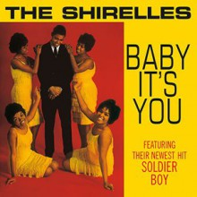 "SHIRELLES ""Baby it's you"" LP"